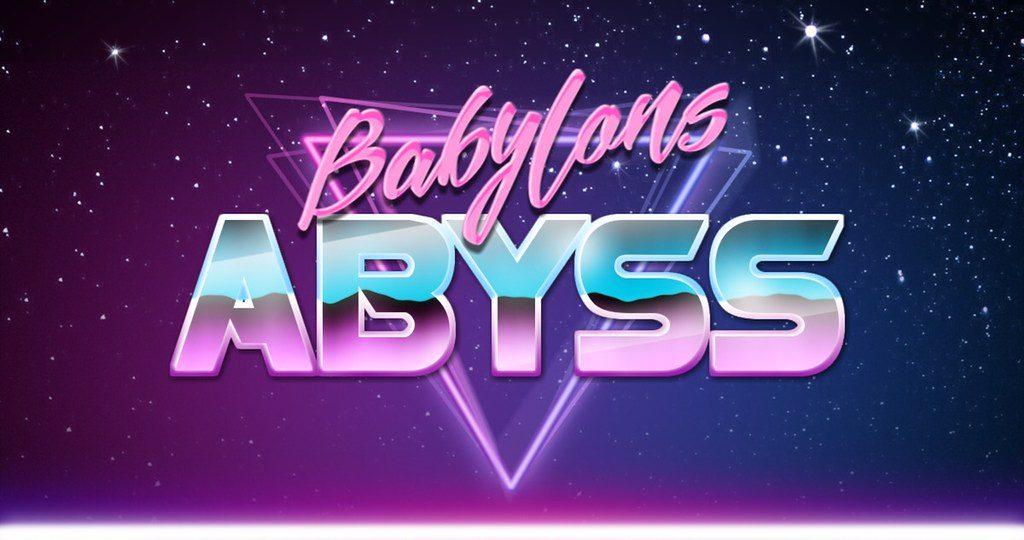 Babylon's Abyss